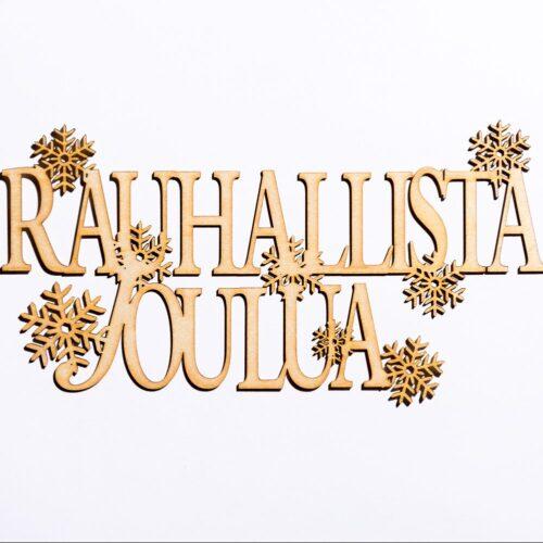 Rauhallista joulua -kyltti